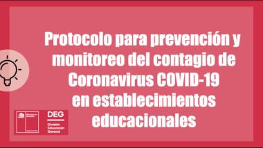 PROTOCOLO CORONAVIRUS – MINISTERIO DE EDUCACIÓN (DEG)