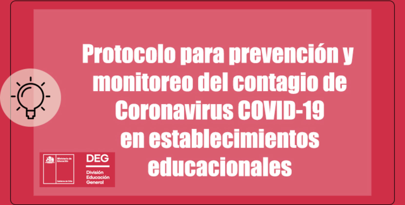 PROTOCOLO CORONAVIRUS - MINISTERIO DE EDUCACIÓN (DEG)